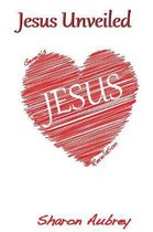 Jesus Unveiled