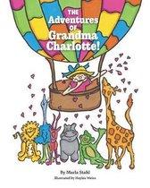 The Adventures of Grandma Charlotte!
