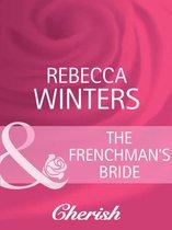 The Frenchman's Bride (Mills & Boon Cherish) (High Society Brides, Book 3)