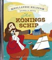 Hollandse Helden 3 - Michiel de Ruyter - Zilveren boekje - Het Koningschip