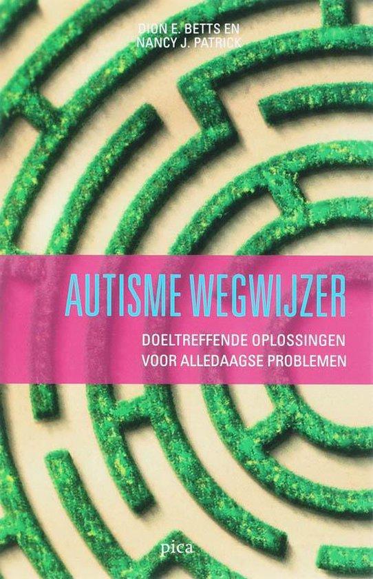 De autisme-wegwijzer - Nancy J. Patrick  