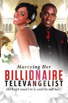 Marrying Her Billionaire Televangelist