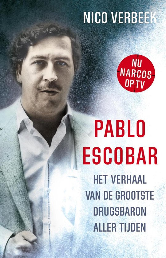 Pablo Escobar - Nico Verbeek |