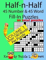 Half-N-Half Fill-In Puzzles, 45 Number & 45 Word Fill-In Puzzles, Volume 1