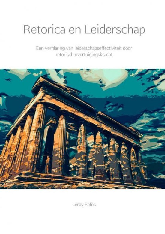 Retorica en Leiderschap - Leroy Refos | Fthsonline.com