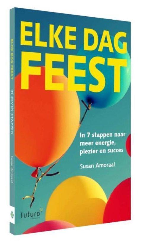 Elke dag feest - Susan Amoraal |