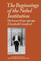 The Beginnings of the Nobel Institution