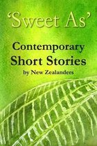 'sweet As' Contemporary Short Stories