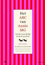 Het ABC van Annie MG. Van de A van Abeltje tot de Z van Ziezo