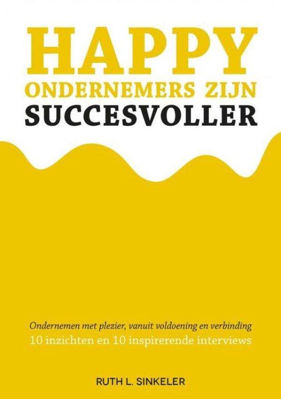 Happy ondernemers zijn succesvoller - Ruth L. Sinkeler | Readingchampions.org.uk