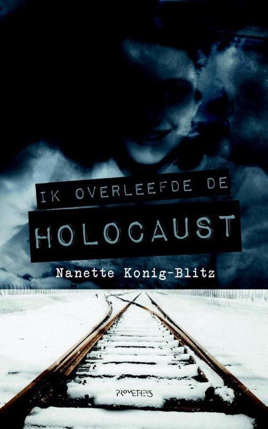 Ik overleefde de Holocaust - Nanette König-Blitz |