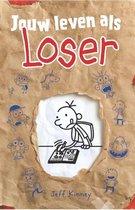 Het leven van een loser - Jouw leven als Loser