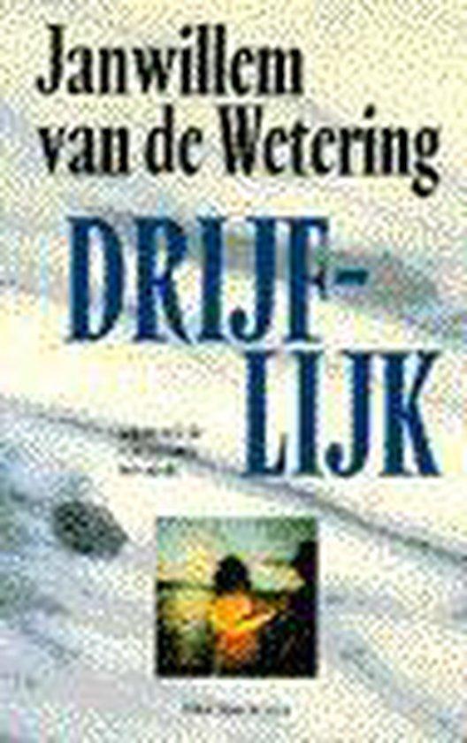 Drijflijk - Willem Jan van de Wetering |