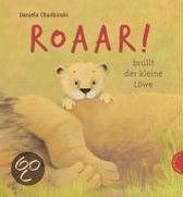 Roaar!, brüllt der kleine Löwe