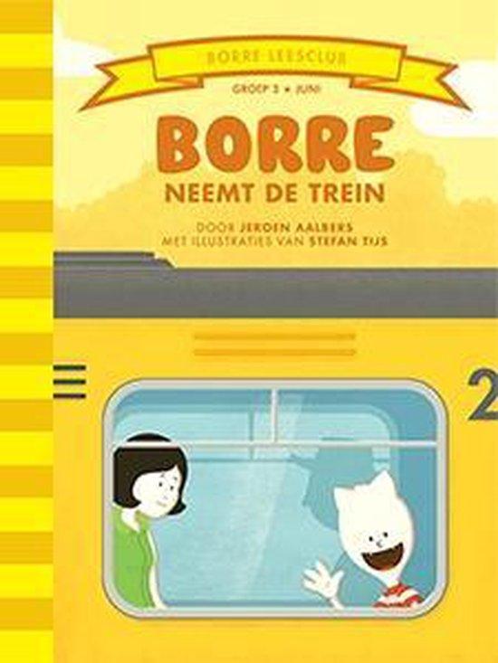 Borre Leesclub - Borre neemt de trein - Jeroen Aalbers  