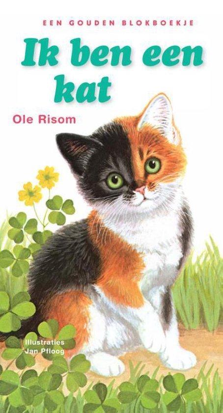 Een Gouden Blokboekje - Ik ben een kat - Ole Risom |