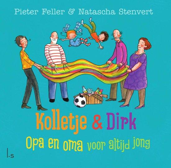 Kolletje & Dirk  -   Opa en oma voor altijd jong