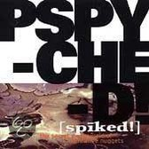 Pspyched! (Spiked!): The Secret Underworld Of Alternative Nuggets