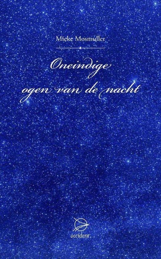 Oneindige ogen van de nacht - Mieke Mosmuller |