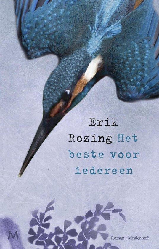 Het beste voor iedereen - Erik Rozing |