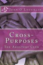 Cross-Purposes