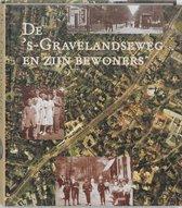 De bewoners van de 's-Gravelandseweg te Hilversum