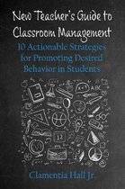 New Teacher's Guide to Classroom Management
