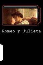 Romeo Y Julieta (Spanish Edition) (Special Classic Edition)