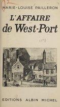 L'affaire de West-Port