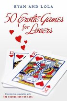 50 Erotic Games For Lovers