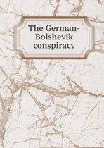 The German-Bolshevik Conspiracy