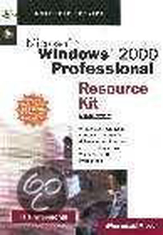 Cover van het boek 'Microsoft Windows 2000 professional resource kit / NL/UK versie + CD-ROM / druk 1'