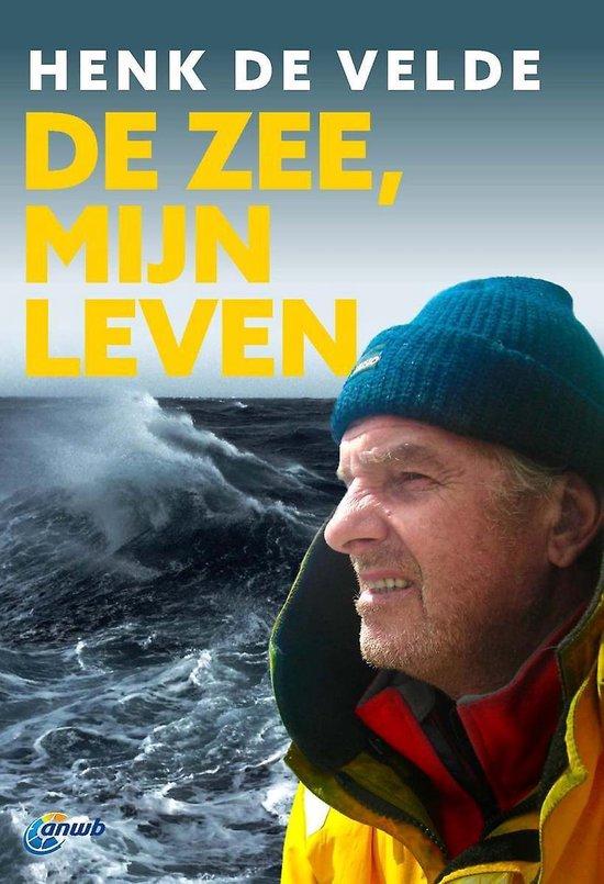 De zee, mijn leven - Henk de Velde | Readingchampions.org.uk