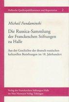 Die Russica-Sammlung Der Franckeschen Stiftungen Zu Halle
