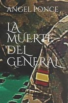 La Muerte del General