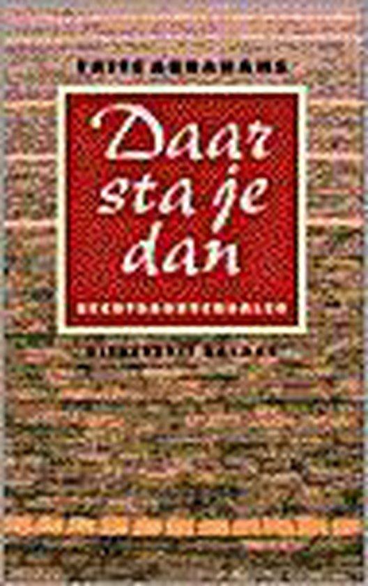 Boek cover DAAR STA JE DAN van Frits Abrahams (Paperback)