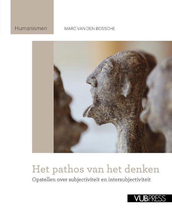 Het pathos van het denken - Marc van den Bossche  