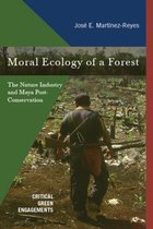 Moral Ecology of a Forest