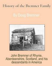 History of the Bremner Family