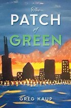 The Patch of Green