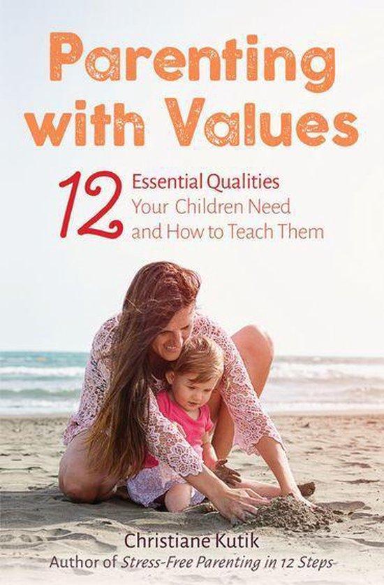 Boek cover Parenting with Values van Christiane Kutik (Onbekend)