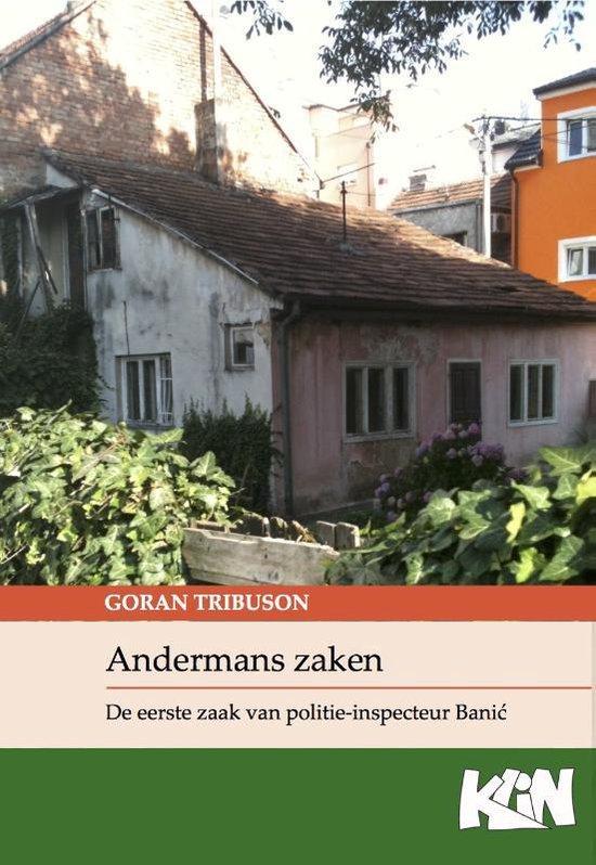 Kroatische literatuur in Nederland 4 - Andermans zaken - Goran Tribuson | Fthsonline.com