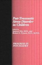 Post-Traumatic Stress Disorder in Children