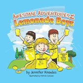 Awesome Adventures of the Lemonade Boys