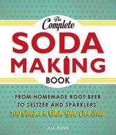 The Complete Soda Making Book