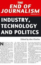 The End of Journalism- Version 2.0