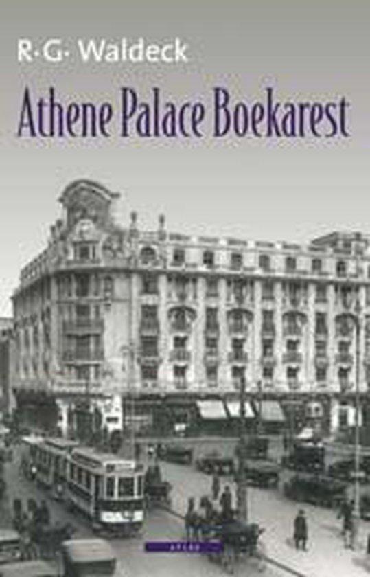 Athene Palace Boekarest - R.G. Waldeck  