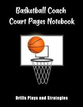 Basketball Coach Court Pages Notebook