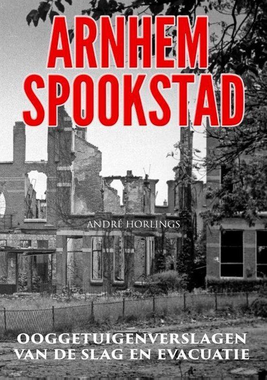 Arnhem Spookstad - André Horlings |