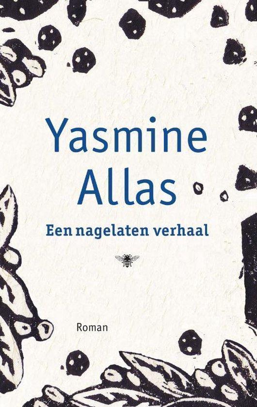 Een nagelaten verhaal - Yasmine Allas   Readingchampions.org.uk